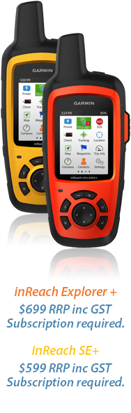 inreach explorer+ $699 RRP inc GST Subscription required. inReach SE+ $559 RRP inc GST Subscription required.