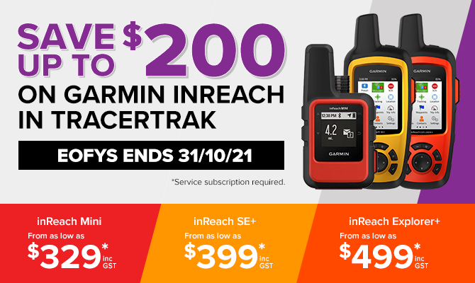 save up to $200 on garmin inreach devices when purchased with a tracertrak plan. offer ends october 31.