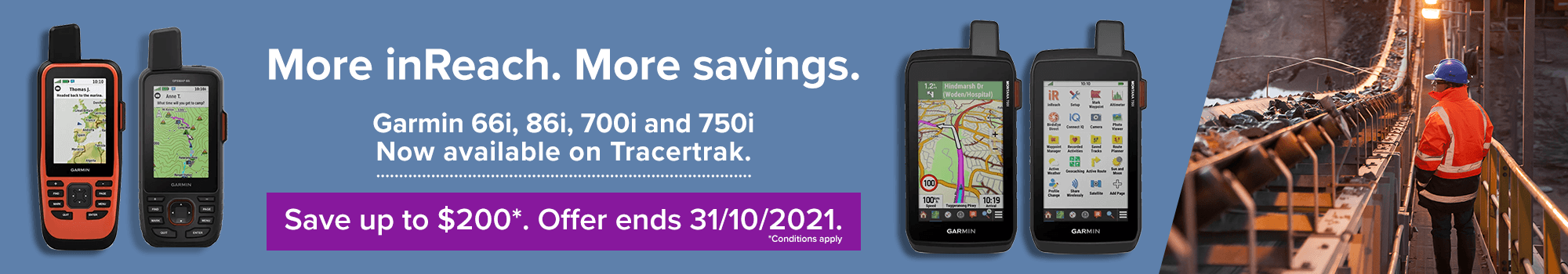 save up to $200 on garmin 66i, 86i, 700i and 750i devices when purchased with a tracertrak plan promo extend